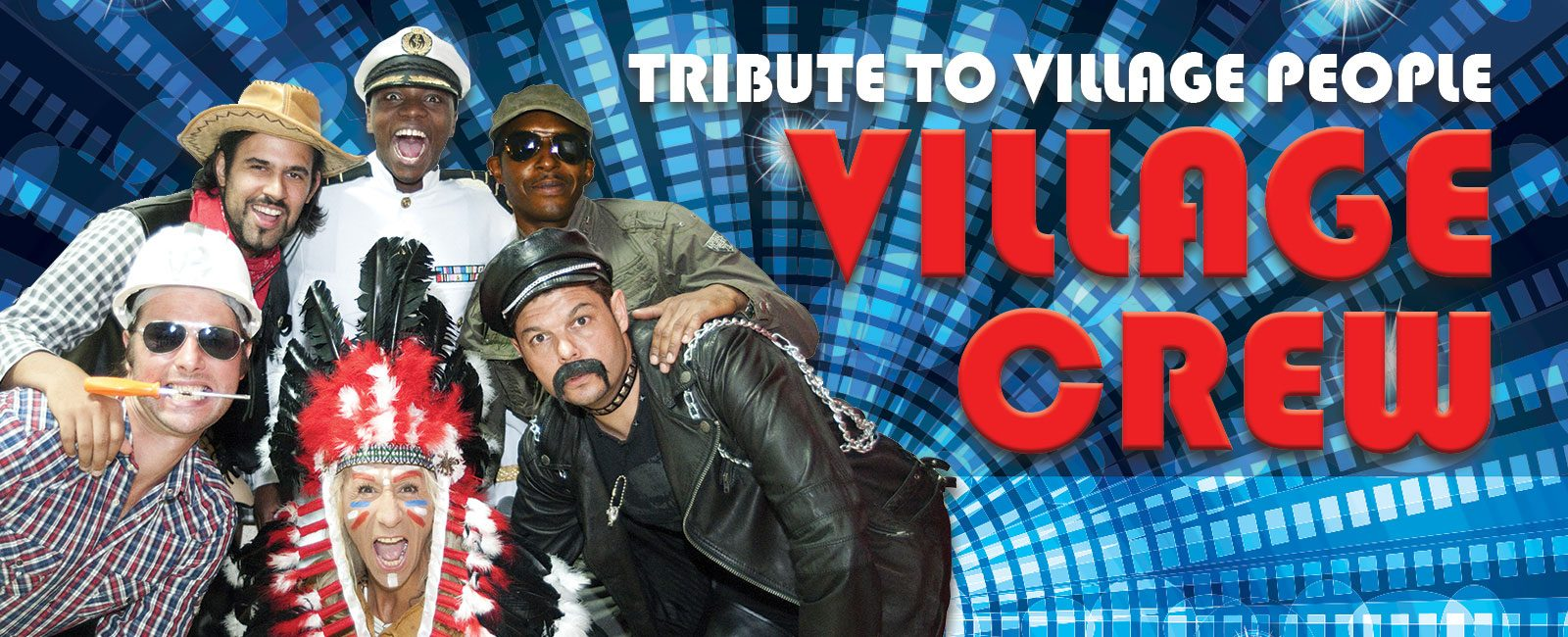 Village Crew - Tribute to Village People